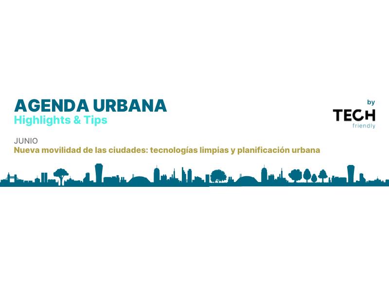 Nueva movilidad de las ciudades: tecnologías limpias y planificación urbana