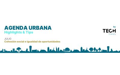 La cohesión social e igualdad de oportunidades en la Agenda Urbana Española