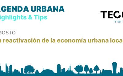 La reactivación de la economía urbana local