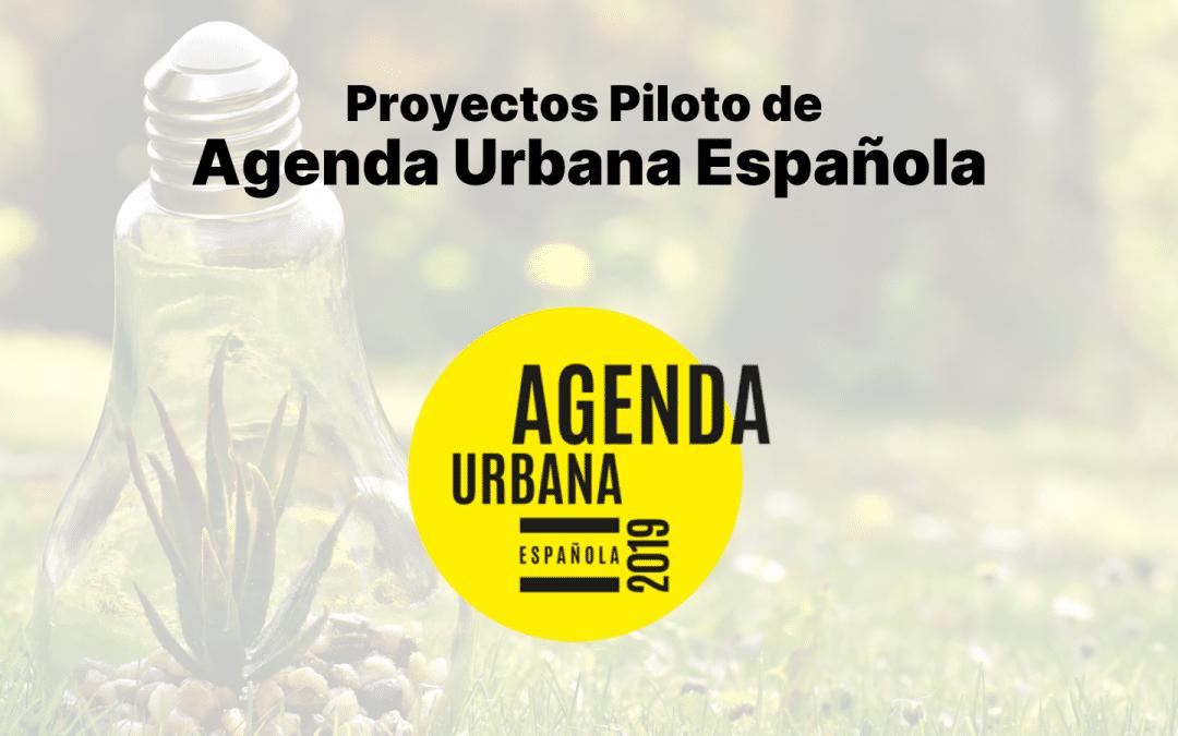 Convocatoria: Ayudas para la elaboración de proyectos piloto de Agenda Urbana Española